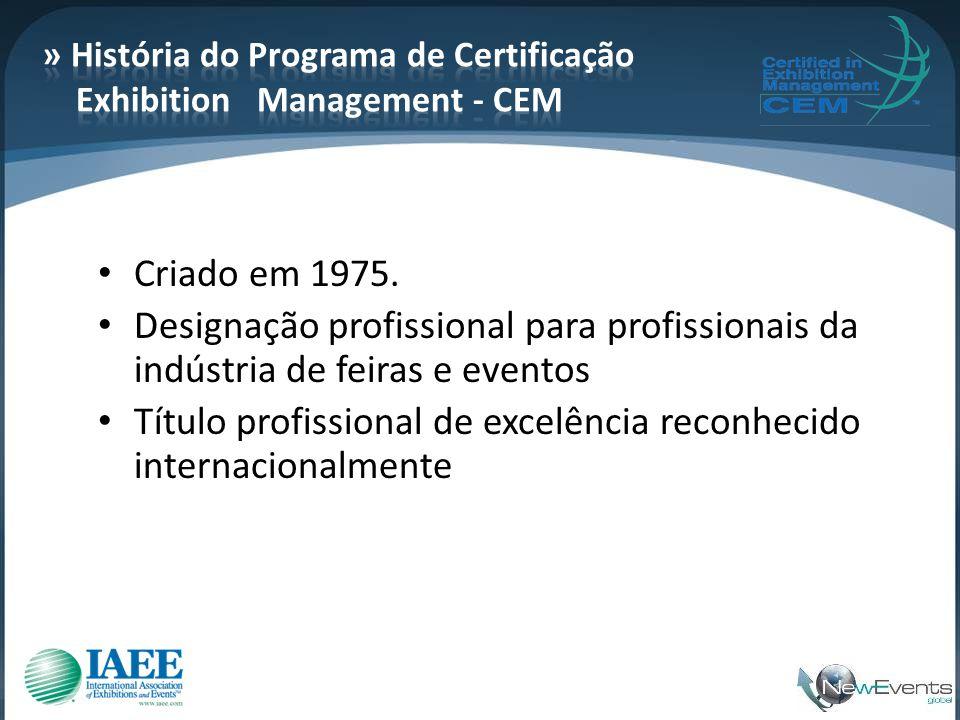 • Criado em 1975. • Designação profissional para profissionais da indústria de feiras e eventos • Título profissional de excelência reconhecido intern