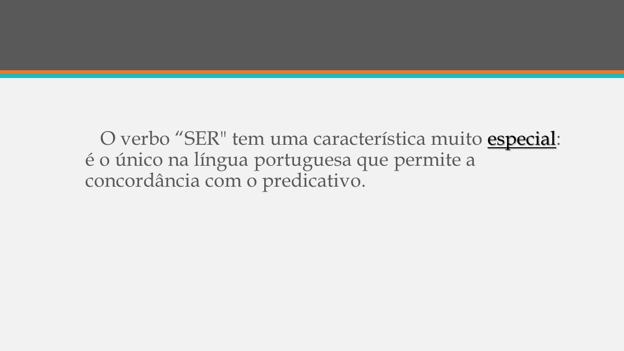 "especial O verbo ""SER"