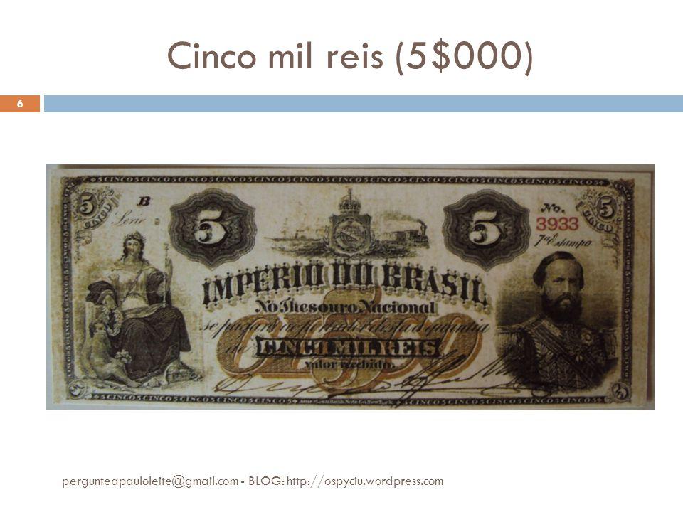 200$00 pergunteapauloleite@gmail.com - BLOG: http://ospyciu.wordpress.com 7