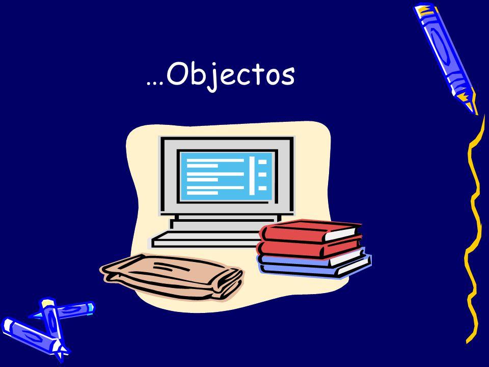 …Objectos