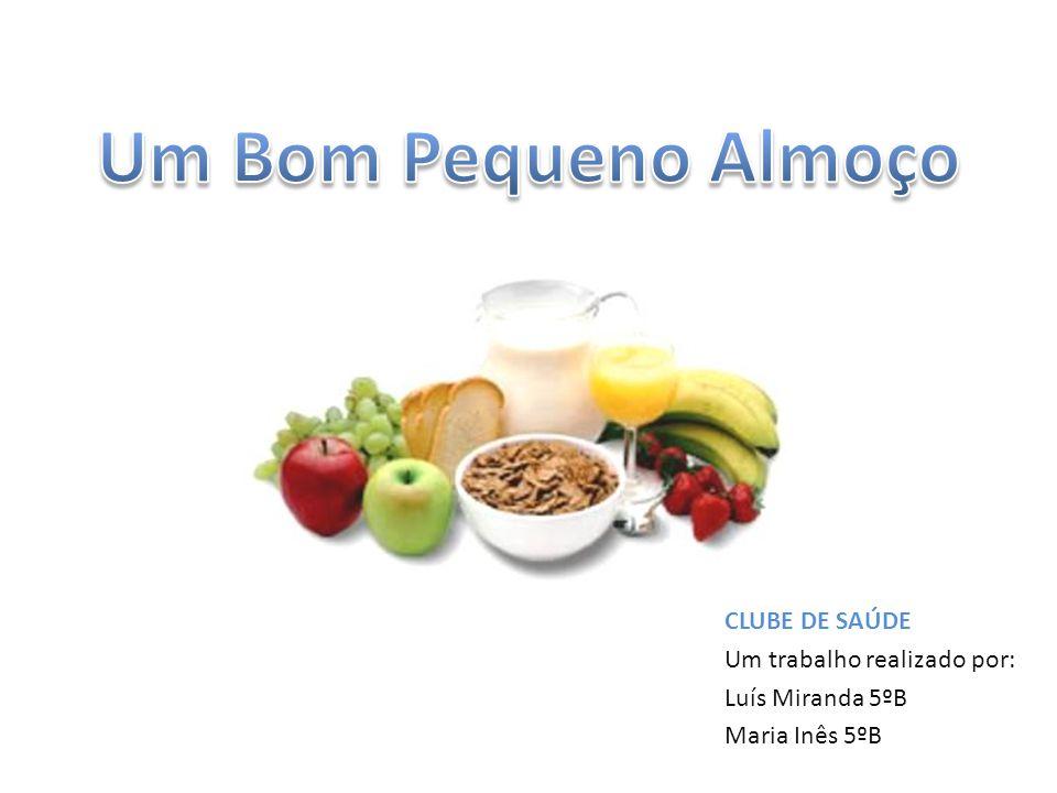 CLUBE DE SAÚDE Um trabalho realizado por: Luís Miranda 5ºB Maria Inês 5ºB