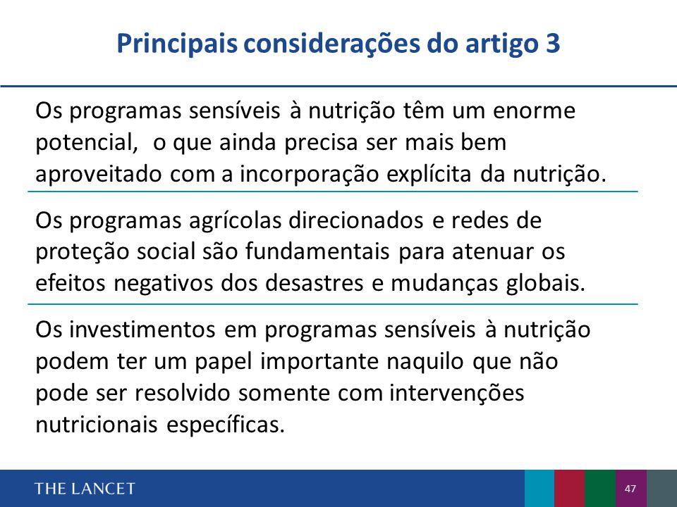 Os programas sensíveis à nutrição têm um enorme potencial, o que ainda precisa ser mais bem aproveitado com a incorporação explícita da nutrição.