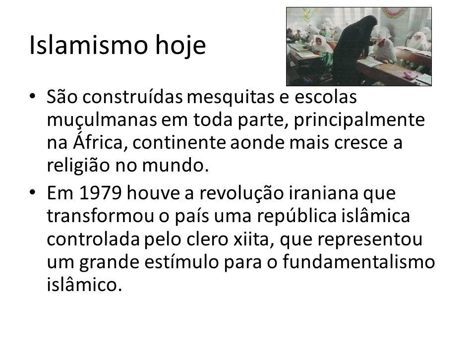 Islamismo hoje • São construídas mesquitas e escolas muçulmanas em toda parte, principalmente na África, continente aonde mais cresce a religião no mu
