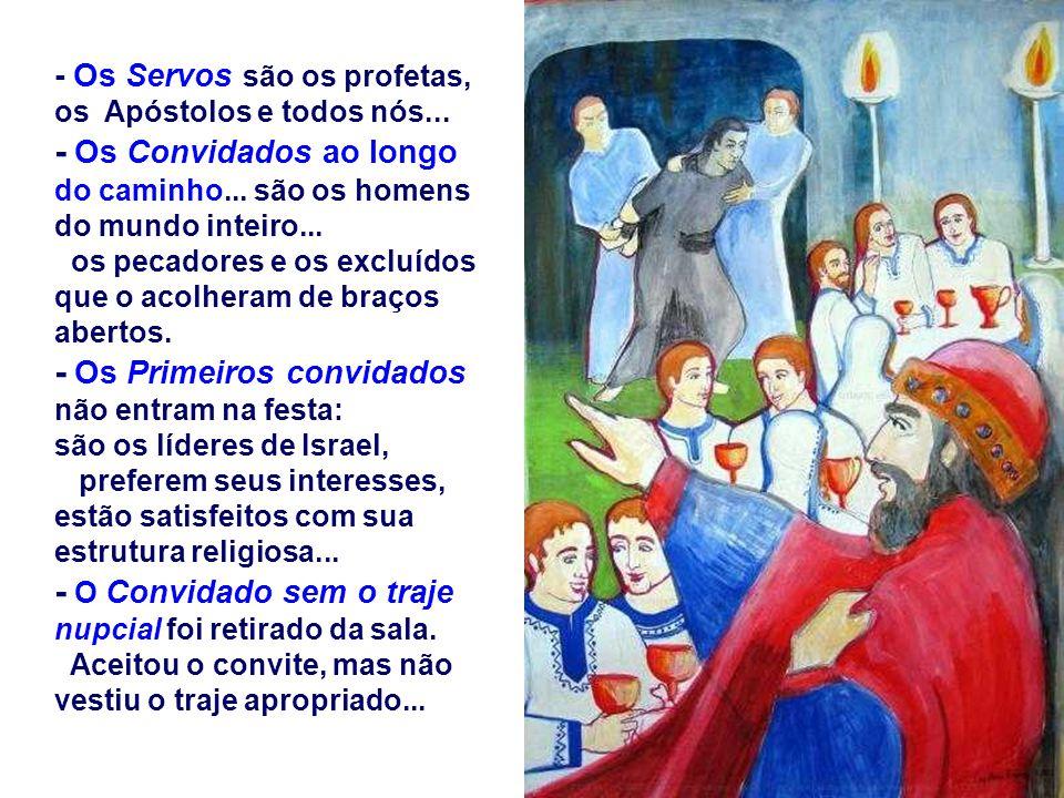 No Evangelho, Jesus retoma essa imagem do Banquete. (Mt 22, 1-14) O Reino de Deus é comparado ao Banquete de casamento. - O Rei é Deus que organiza a