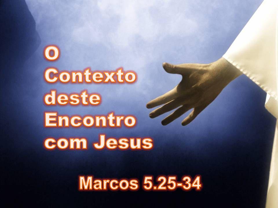 A situação daquela mulher: Mateus 9.20 Lucas 8.43 Marcos 5.25,26