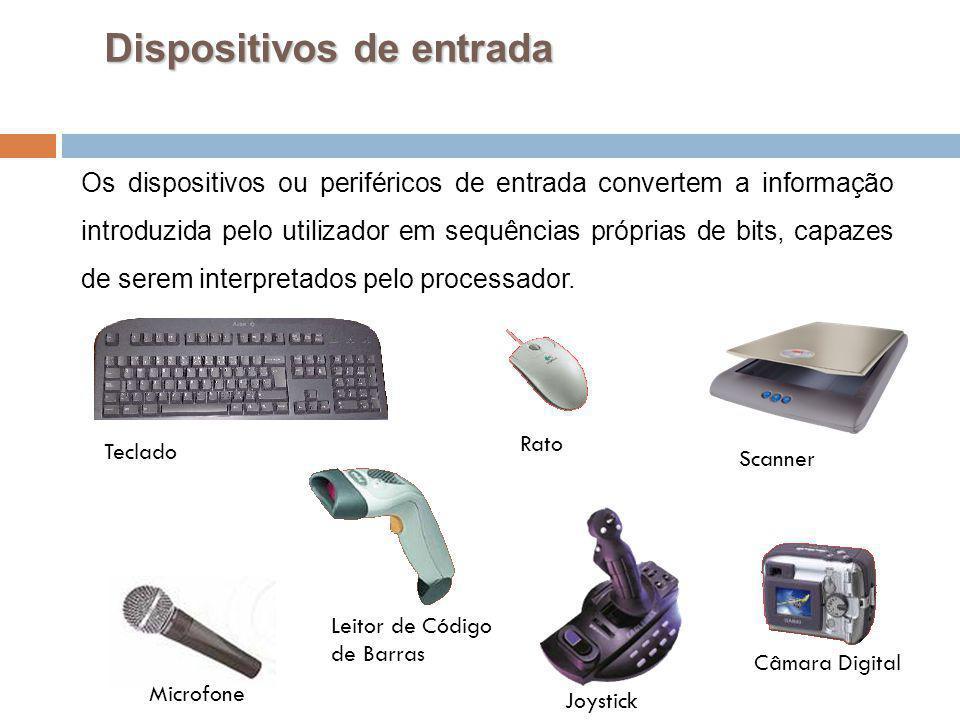 29 Dispositivos de entrada Os dispositivos ou periféricos de entrada convertem a informação introduzida pelo utilizador em sequências próprias de bits