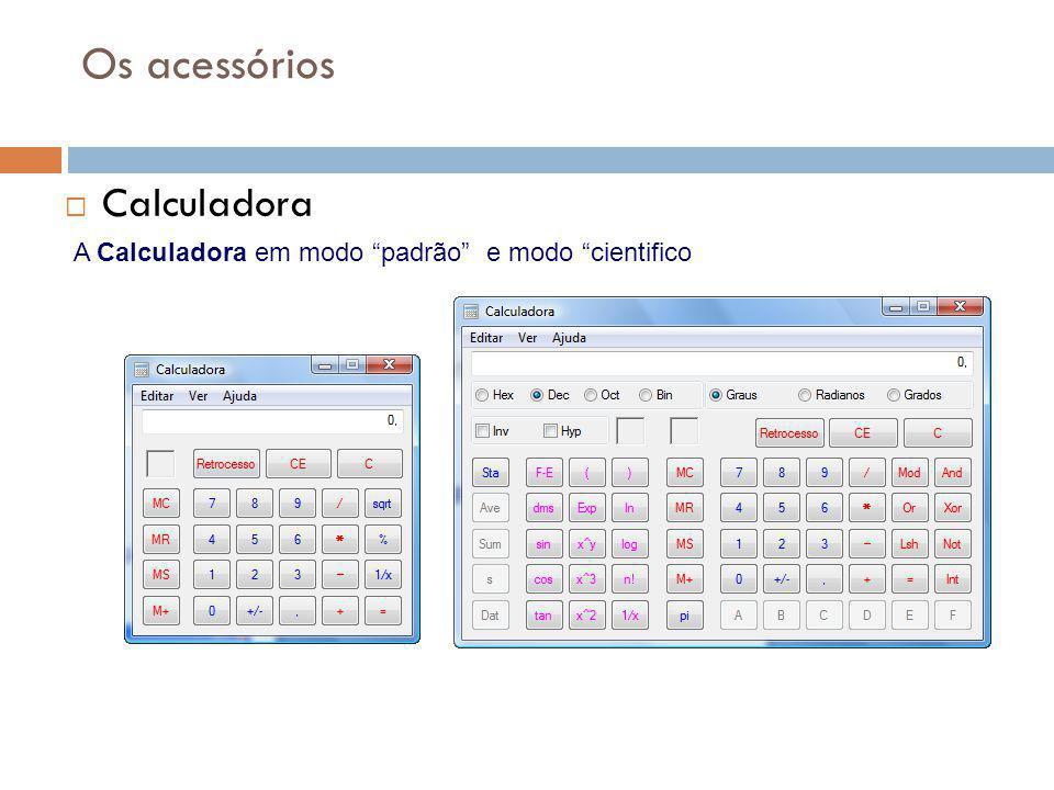 """46 Os acessórios  Calculadora A Calculadora em modo """"padrão"""" e modo """"cientifico"""