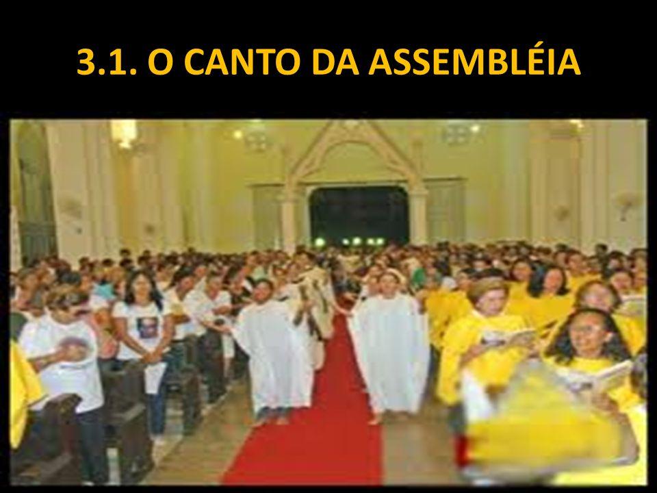 3.1. O CANTO DA ASSEMBLÉIA