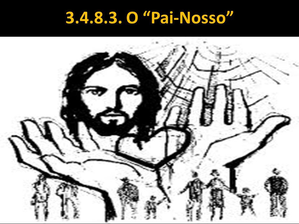 """3.4.8.3. O """"Pai-Nosso"""""""
