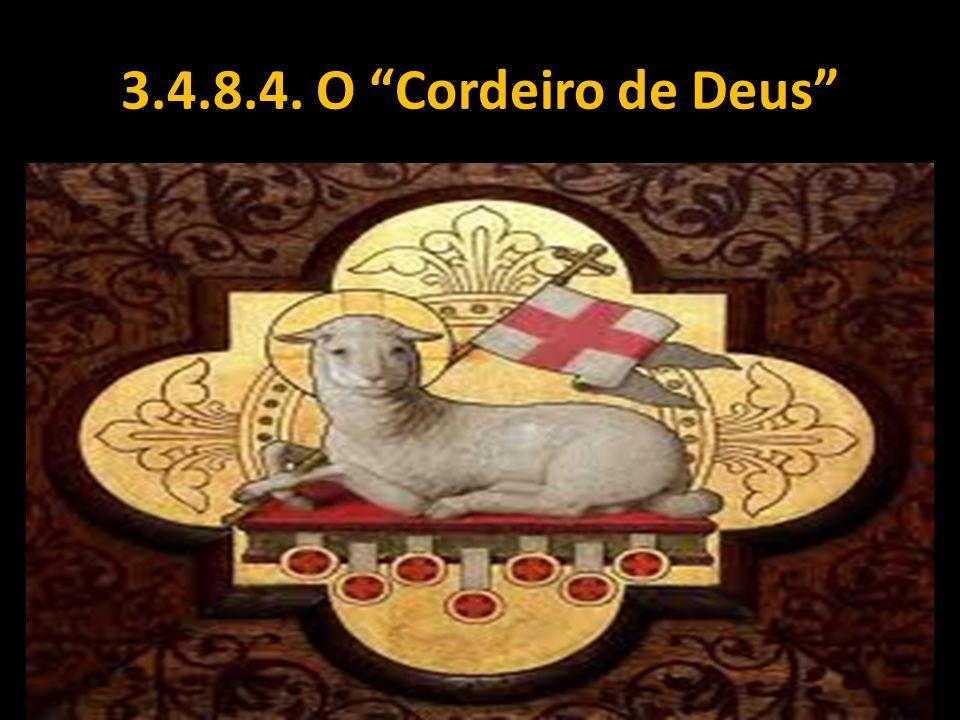 """3.4.8.4. O """"Cordeiro de Deus"""""""