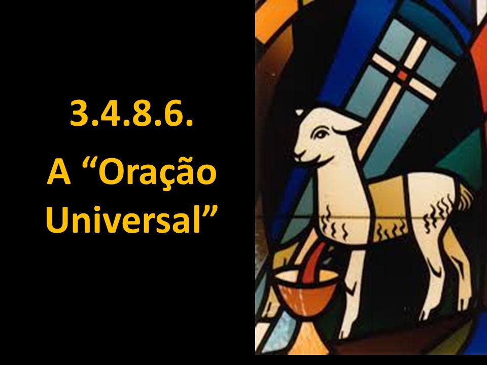 """3.4.8.6. A """"Oração Universal"""""""