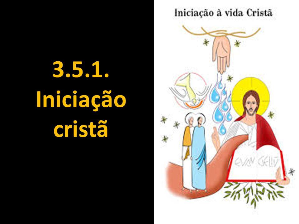 3.5.1. Iniciação cristã