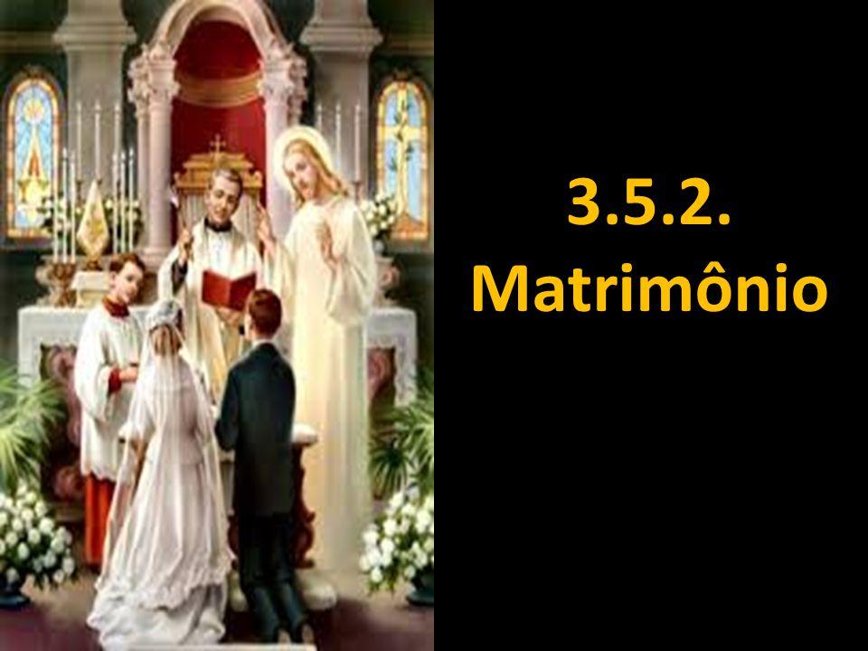 3.5.2. Matrimônio
