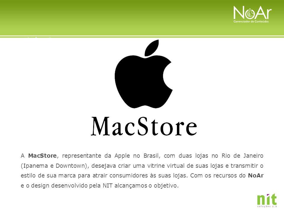 A MacStore, representante da Apple no Brasil, com duas lojas no Rio de Janeiro (Ipanema e Downtown), desejava criar uma vitrine virtual de suas lojas
