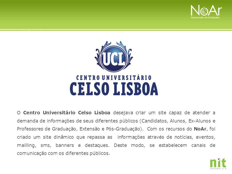 O Centro Universitário Celso Lisboa desejava criar um site capaz de atender a demanda de informações de seus diferentes públicos (Candidatos, Alunos,