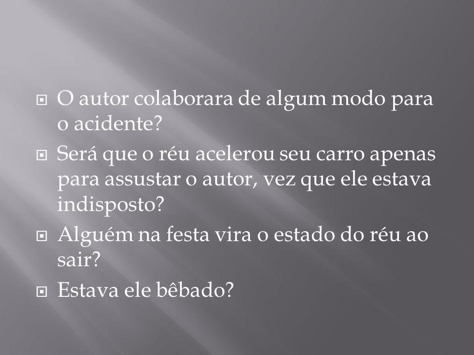  O autor colaborara de algum modo para o acidente.