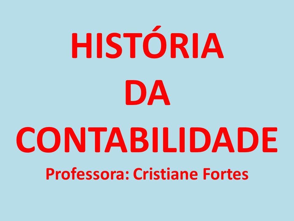 A contabilidade é uma das ciências mais antigas do mundo, foi importante instrumento no desenvolvimento do capitalismo.