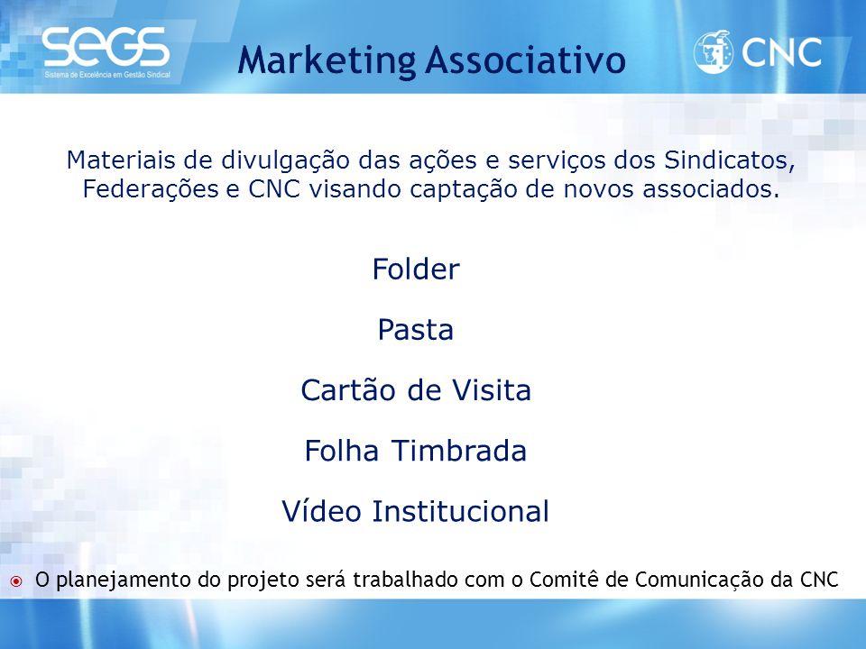 Materiais de divulgação das ações e serviços dos Sindicatos, Federações e CNC visando captação de novos associados. Folder Pasta Cartão de Visita Folh