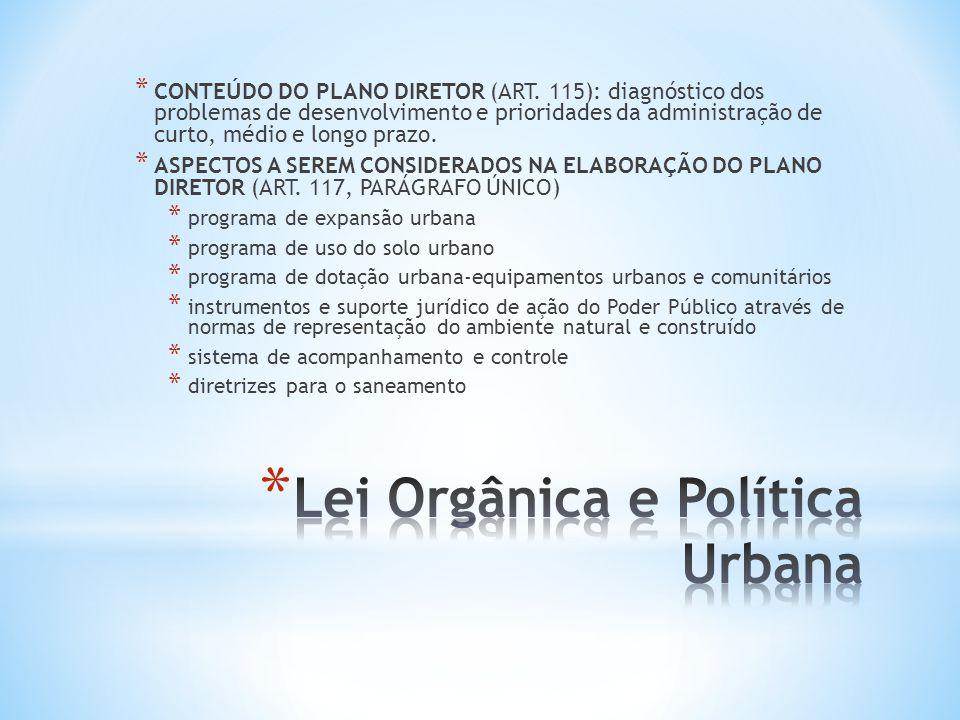 * PRINCÍPIOS DA POLÍTICA URBANA (ART.
