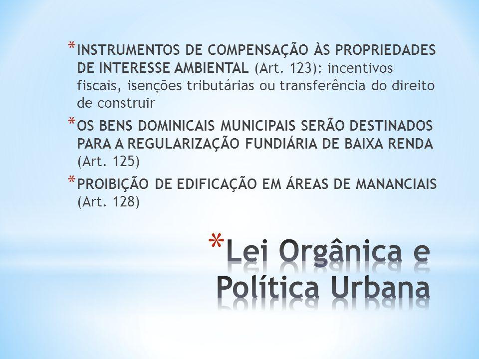 * PROJETOS DE INTERESSE SOCIAL E CONSTRUÇÃO DE EQUIPAMENTOS SOCIAIS PARA ATENDER A DEMANDA DO CONJUNTO (Art.
