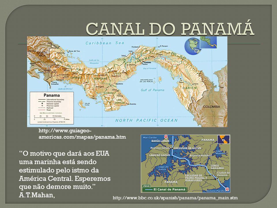 http://www.bbc.co.uk/spanish/panama/panama_main.stm http://www.guiageo- americas.com/mapas/panama.htm O motivo que dará aos EUA uma marinha está sendo estimulado pelo istmo da América Central.