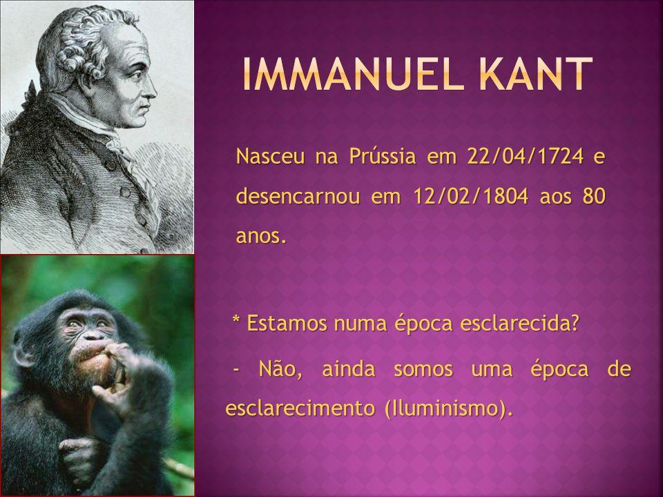 Nasceu na Prússia em 22/04/1724 e desencarnou em 12/02/1804 aos 80 anos.