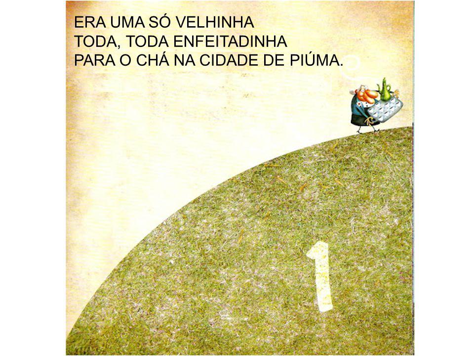 A MAIS VELHA FICOU COM FEBRE E, ENTÃO, SOBROU UMA.