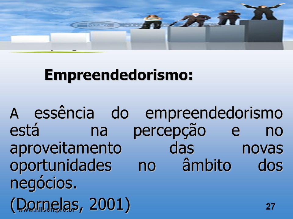 www.nilson.pro.br 26 É importante perceber as oportunidades escondidas: