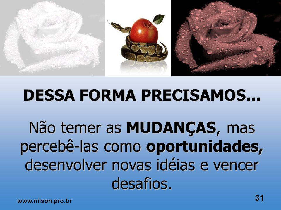 MUDAN Ç AS 30 www.nilson.pro.br