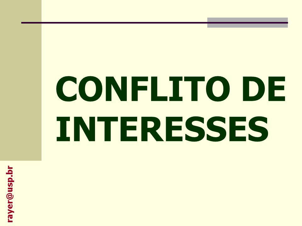 É um conjunto de condições nas quais o julgamento (profissional) relacionado aos interesses primários (bem estar do paciente ou a validade de uma pesquisa) podem ser indevidamente influenciados por um interesse secundário (obter ganhos financeiros) Thompson D.