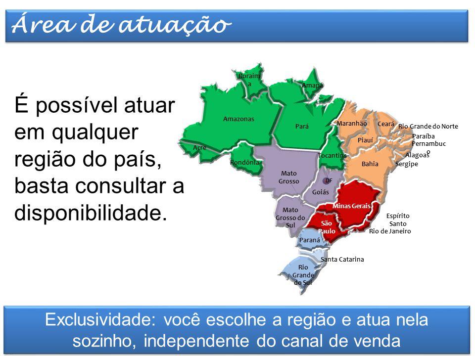 Elaborado por TT Marketing É possível atuar em qualquer região do país, basta consultar a disponibilidade.