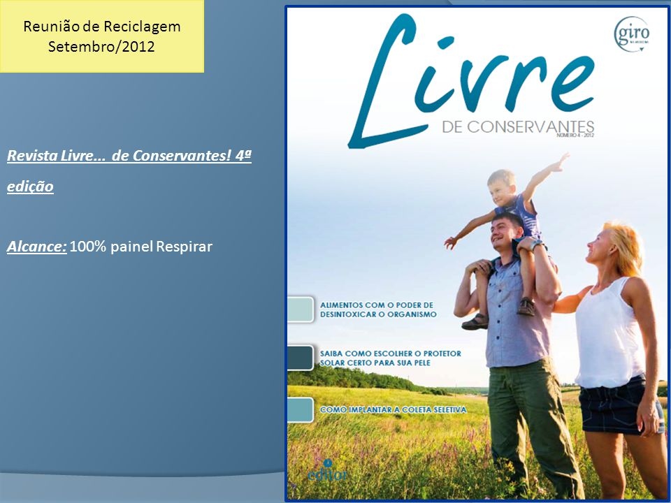 Revista Livre...de Conservantes.