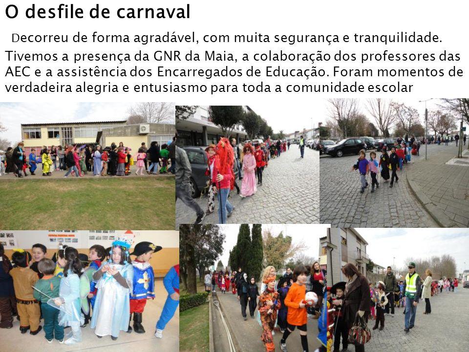 O desfile de carnaval D ecorreu de forma agradável, com muita segurança e tranquilidade.