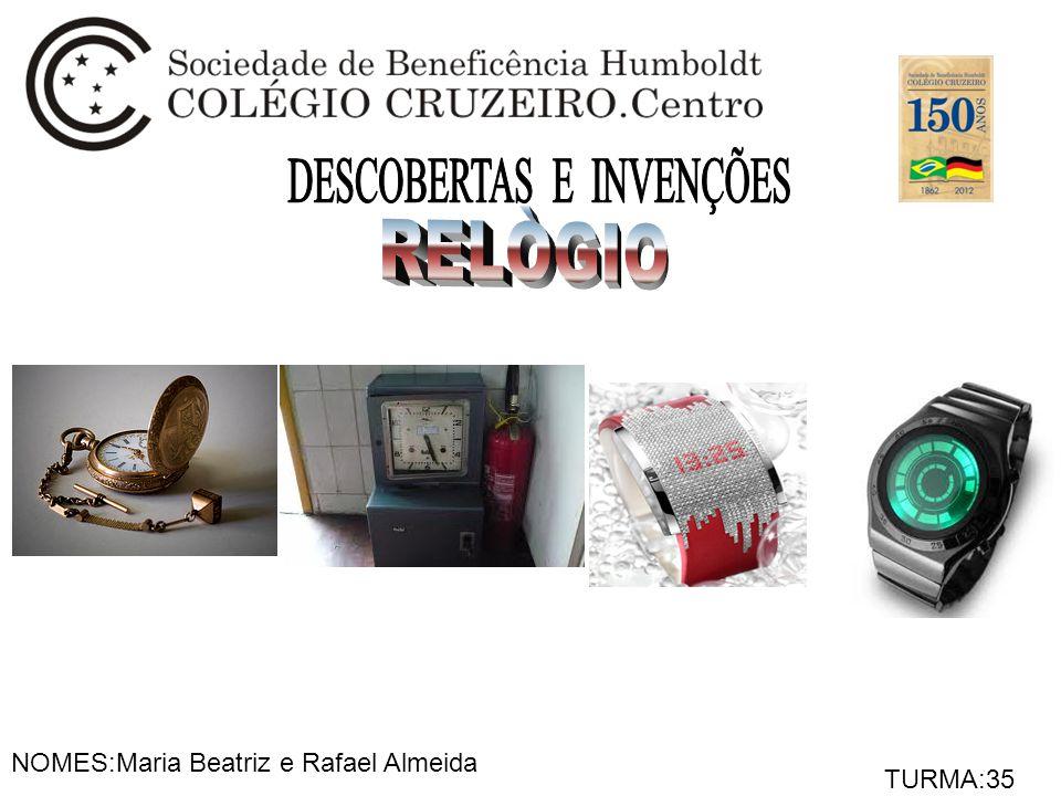 NOMES:Maria Beatriz e Rafael Almeida TURMA:35