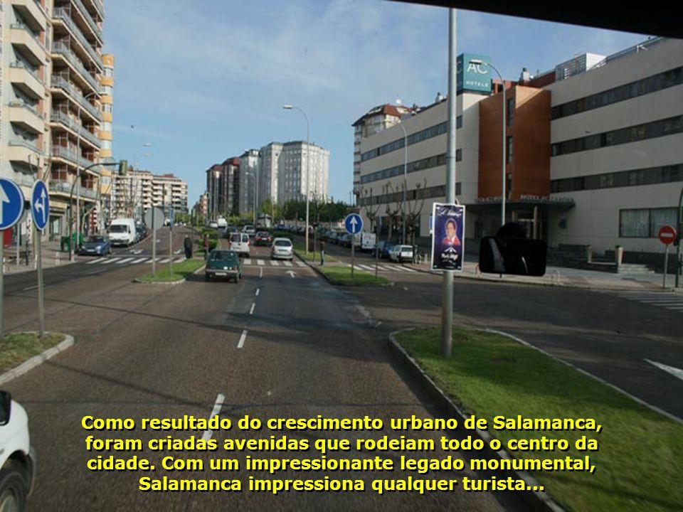 Como resultado do crescimento urbano de Salamanca, foram criadas avenidas que rodeiam todo o centro da cidade.