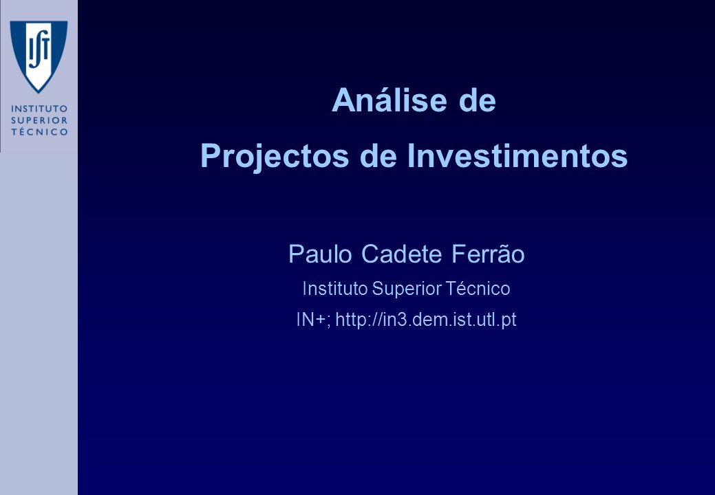 O método do índice de rentabilidade ou retorno do investimento • R p Receitas geradas • I Investimento ROI = RpRp (1 + i ) p p=0 n  I ROI = 1, VAL = 0 ROI > 1,