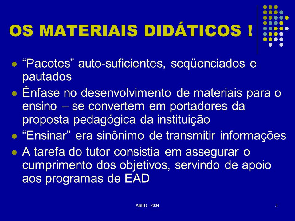 ABED - 200414 REFERÊNCIAS BIBLIOGRÁFICAS  MAIA, Carmem.