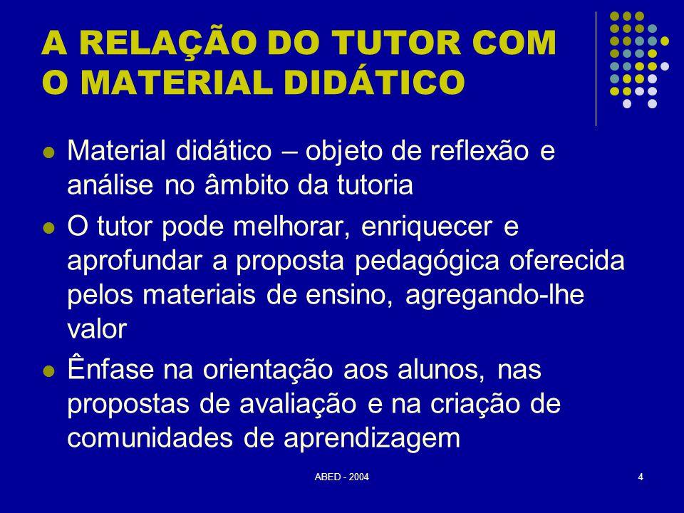 ABED - 20045 QUAL É O PAPEL DO TUTOR .