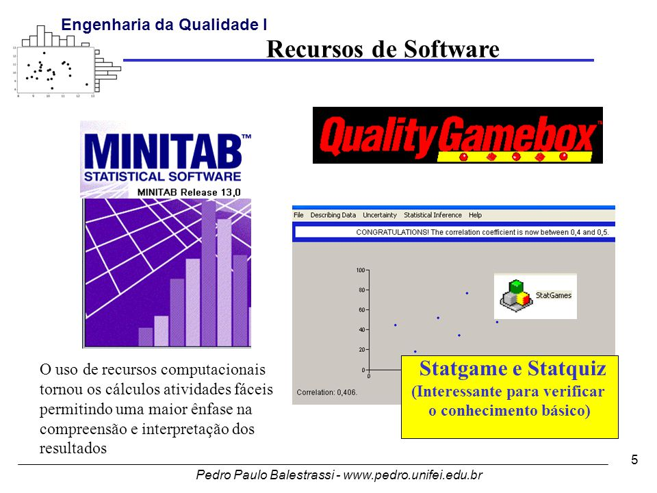 Pedro Paulo Balestrassi - www.pedro.unifei.edu.br Engenharia da Qualidade I 116 Bonferroni confidence intervals for standard deviations Lower Sigma Upper N Factor Levels 0.358564 0.548160 1.10380 10 Verniz_tipo1 0.216713 0.331303 0.66713 10 Verniz_tipo2 F-Test (normal distribution) Test Statistic: 2.738 P-Value : 0.150 Levene s Test (any continuous distribution) Test Statistic: 1.505 P-Value : 0.236 (variâncias iguais) Após empilhamento dos dados faça: Esse método é melhor, pois pode testar mais que dois conjuntos de dados.