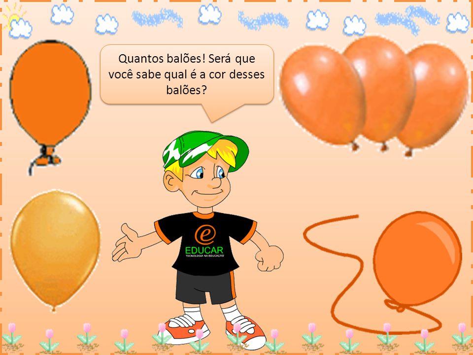 Quantos balões! Será que você sabe qual é a cor desses balões?