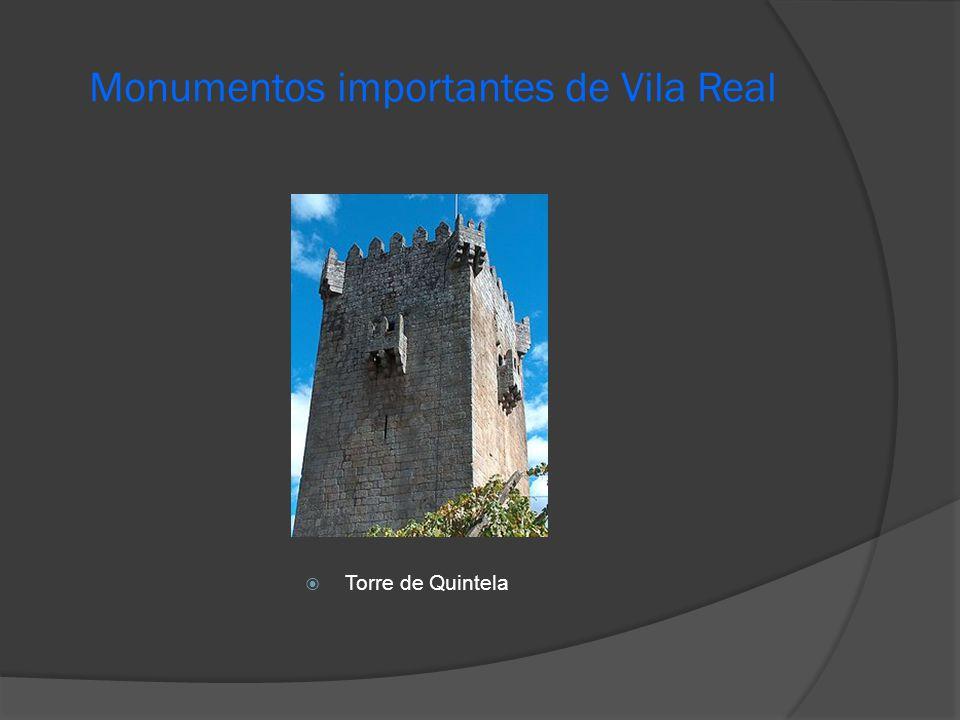 Monumentos importantes de Vila Real  Torre de Quintela