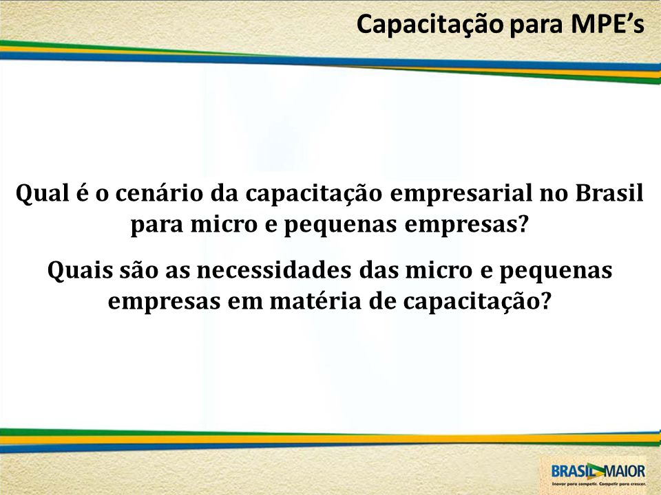 Qual é o cenário da capacitação empresarial no Brasil para micro e pequenas empresas? Quais são as necessidades das micro e pequenas empresas em matér