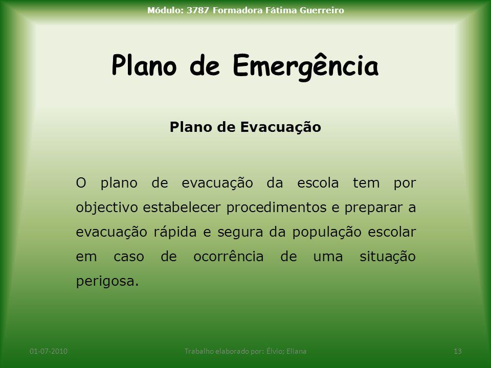 Plano de Emergência Plano de Evacuação O plano de evacuação da escola tem por objectivo estabelecer procedimentos e preparar a evacuação rápida e segu