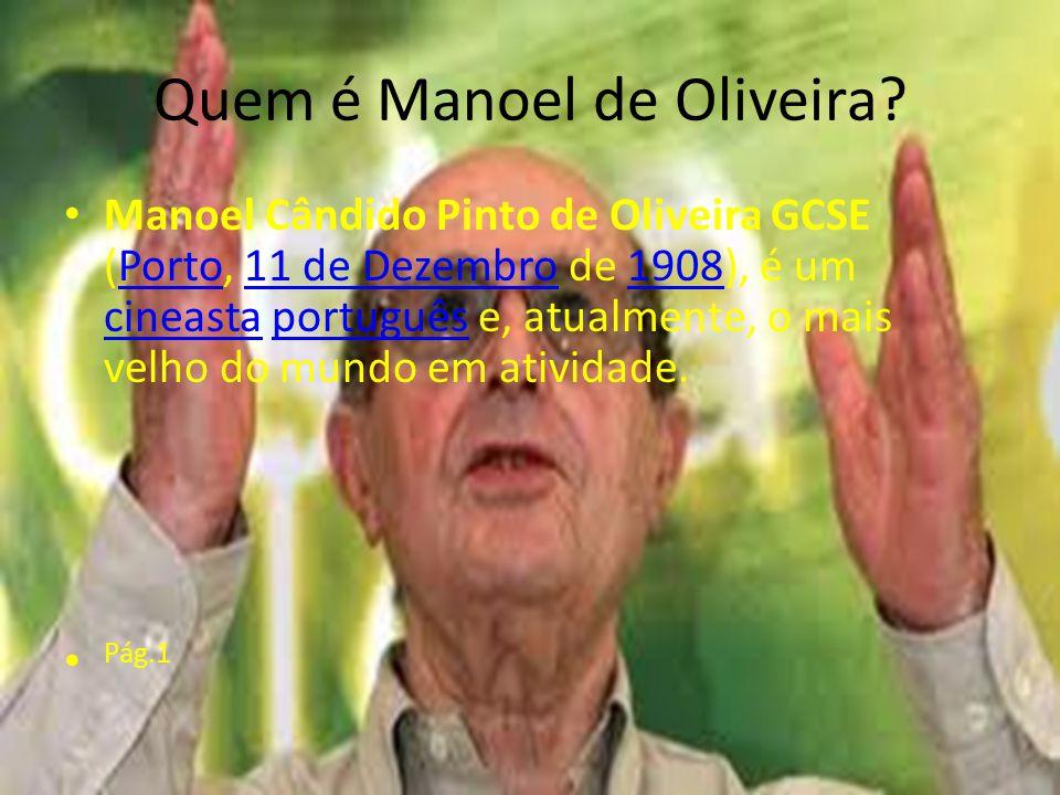 Quem é Manoel de Oliveira.