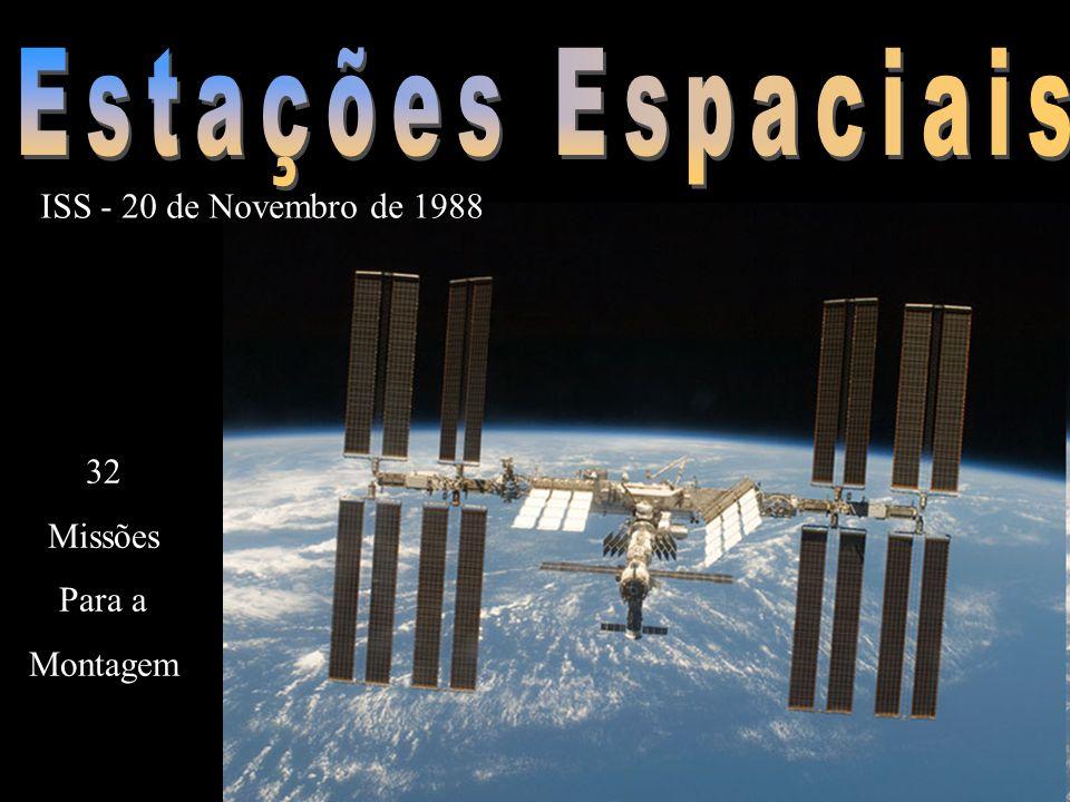 ISS - 20 de Novembro de 1988 32 Missões Para a Montagem