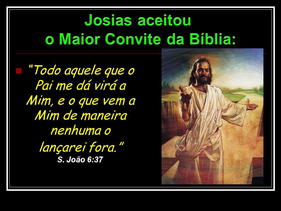 """ """"Todo aquele que o Pai me dá virá a Mim, e o que vem a Mim de maneira nenhuma o lançarei fora."""" S. João 6:37"""