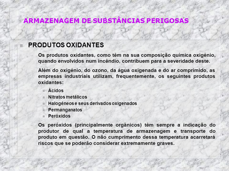n AGENTES EXTINTORES – Na armazenagem de produtos perigosos, os meios de extinção devem ser escolhidos caso a caso, de acordo com o tipo de material armazenado.