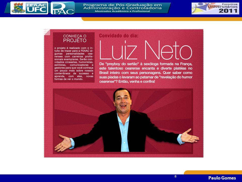 99 9 Compartilhamento de planejamento da carreira em teatro, rádio, cinema e televisão (protagonista do programa Vila do Riso na TV Diário).