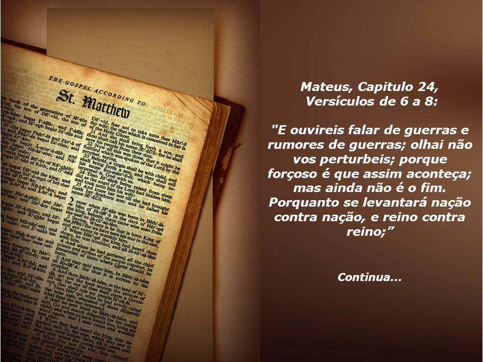 Mateus, Capitulo 24, Versículos de 6 a 8: