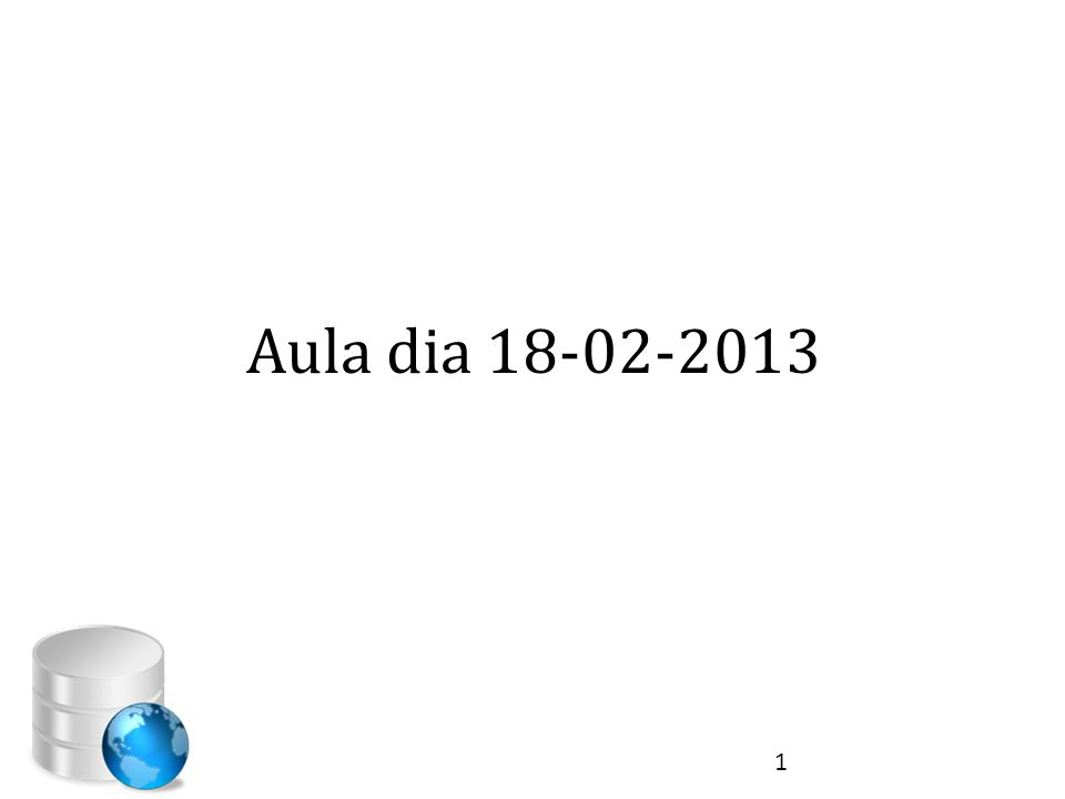 Aula dia 18-02-2013 1